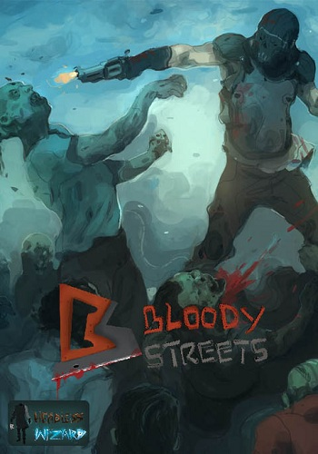 Bloody Streets (2014)