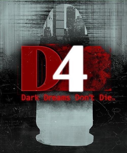 D4: Dark Dreams Don't Die (2015)