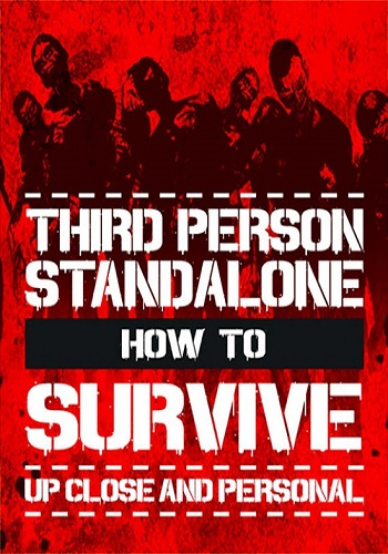 How To Survive: Third Person Standalone (2015) RePack