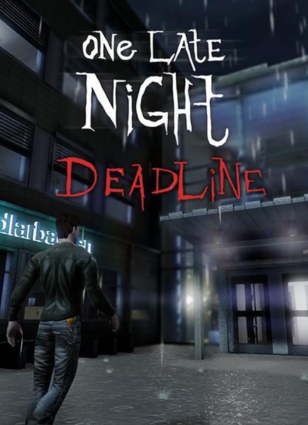 One Late Night: Deadline (2014)