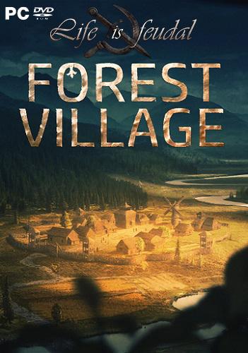 Life is Feudal: Forest Village v.1.0.6247 (2017)